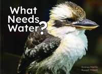 What Needs Water?