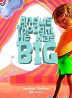 Angus Thought he was Big