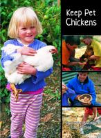 Keep Pet Chickens