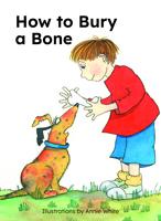 How to Bury a Bone