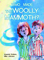 Who Made the Woolly Mammoth?