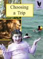 Choosing a Trip