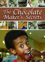 The Chocolate Maker's Secrets