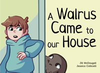 A Walrus Came to our House
