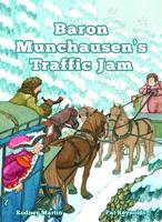 Baron Munchausen's Traffic Jam