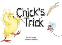 Chick's Trick
