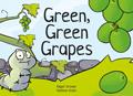 Green, Green Grapes