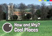 How & Why? Cool Places