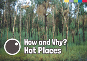 How & Why: Hot Places