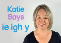 Katie Says: ie, igh and y