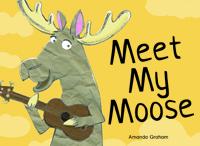 Meet my Moose