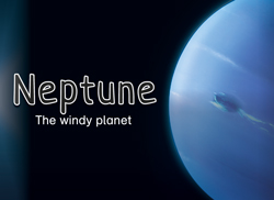 Neptune: <i>The windy planet</i>