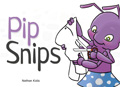 Pip Snips
