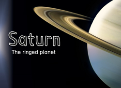 Saturn: <i>The ringed planet</i>