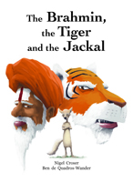 The Brahmin, the Tiger and the Jackal