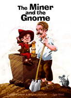 The Miner and the Gnome