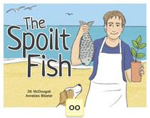 The Spoilt Fish
