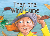 Then the Wind Came