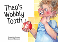 Theo's Wobbly Tooth