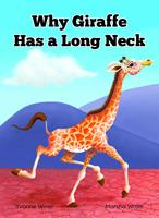 Why Giraffe Has a Long Neck